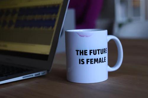 mug that states the future is female